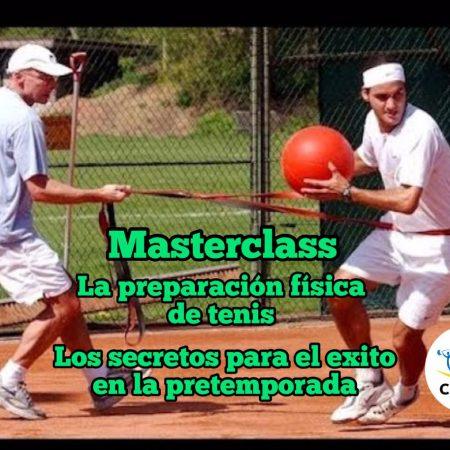 """Masterclass – La Preparación Física de Tenis """"Los secretos para el éxito en la pretemporada"""""""