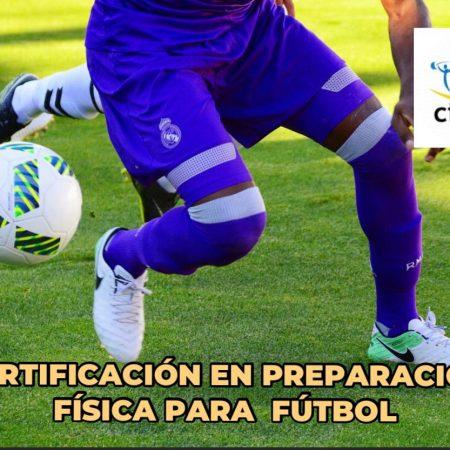 Certificación en Preparación Física de Fútbol