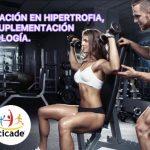 Especializacion en hipertrofia, Fitness, Suplementación y Farmacología