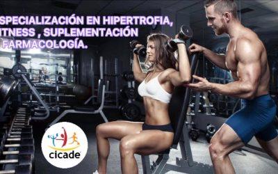 Especialización en Hipertrofia, Fitness, Suplementación y Farmacología
